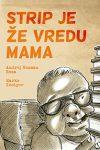 strip_je_ze_vredu_mama_mala